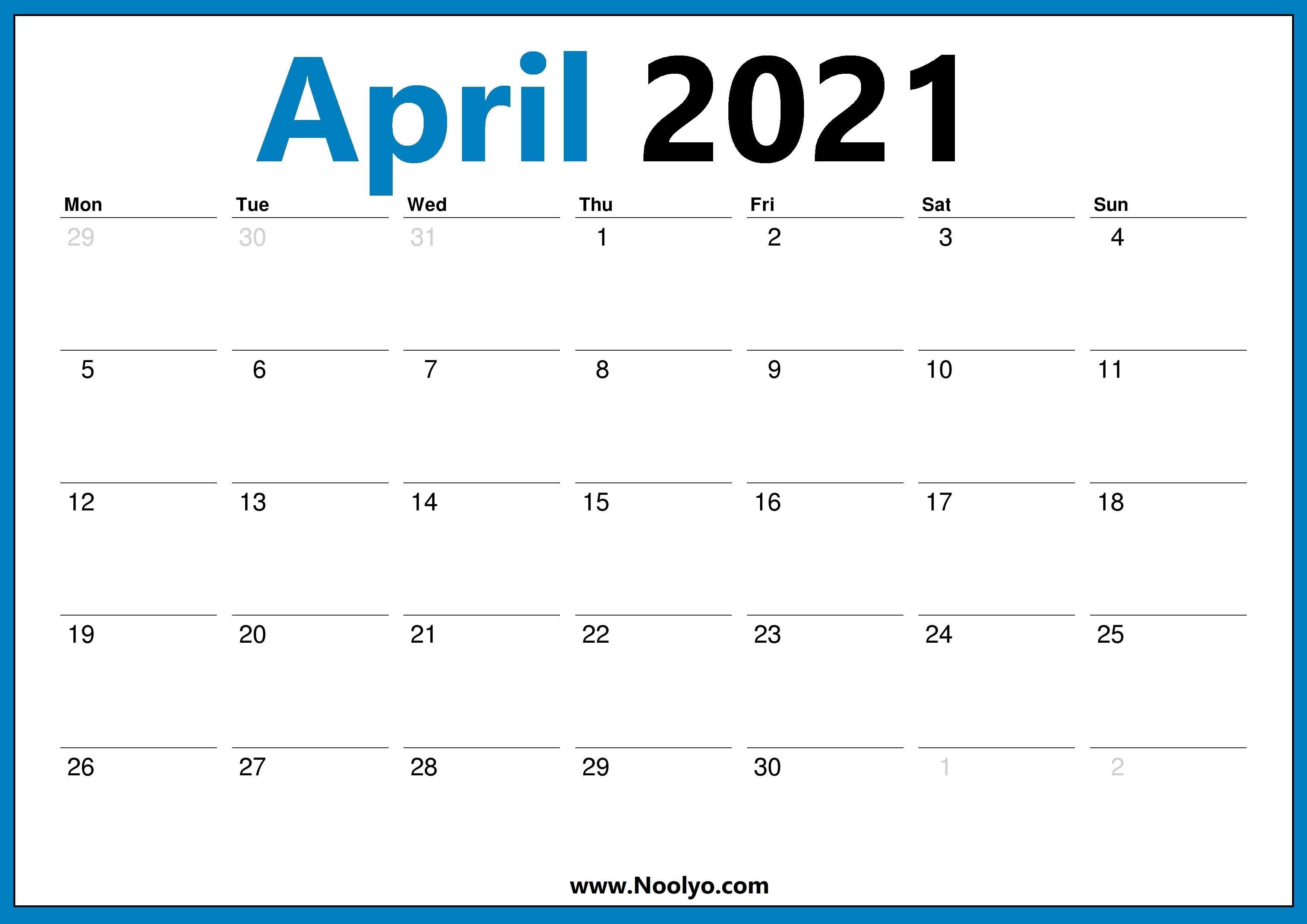 April 2021 Calendar Starts with Monday - Noolyo.com